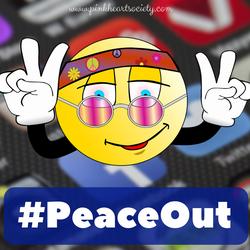#PeaceOut