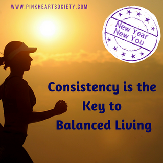 Consistency is the Key to Balanced Living