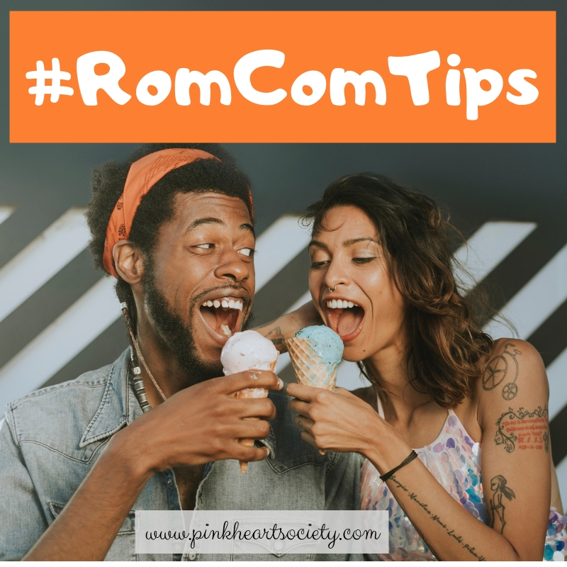 #RomComTips