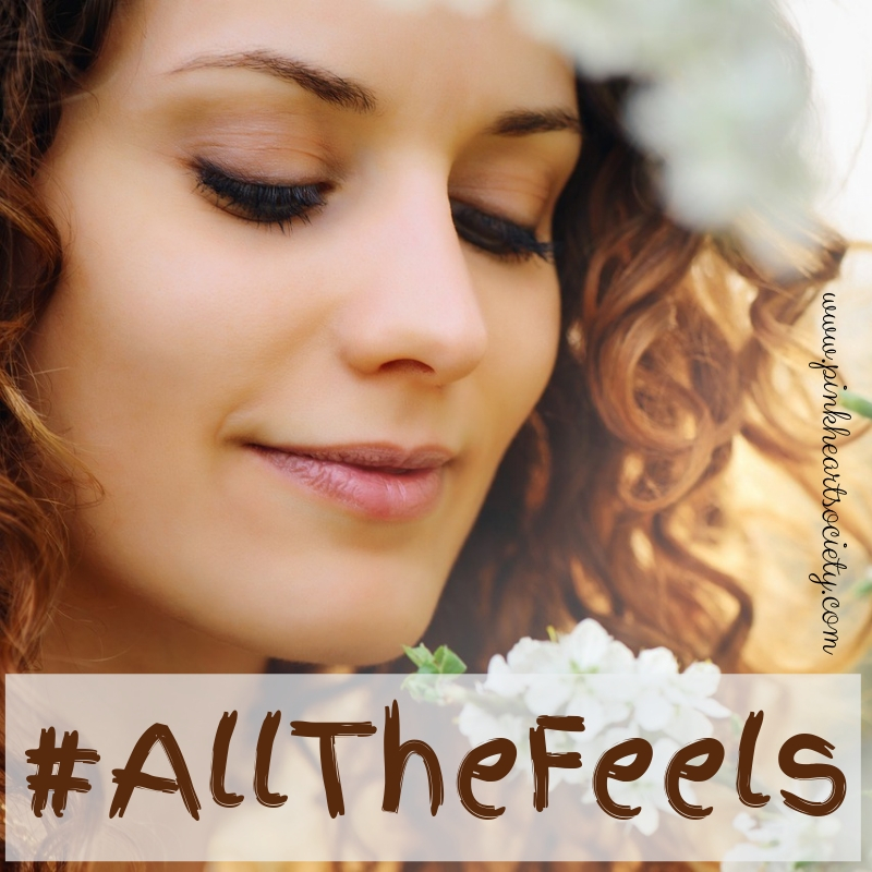 #AllTheFeels