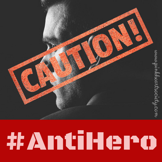 The Allure Of The Anti-Hero