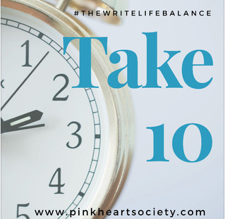 The Write Life Balance:  Take 10