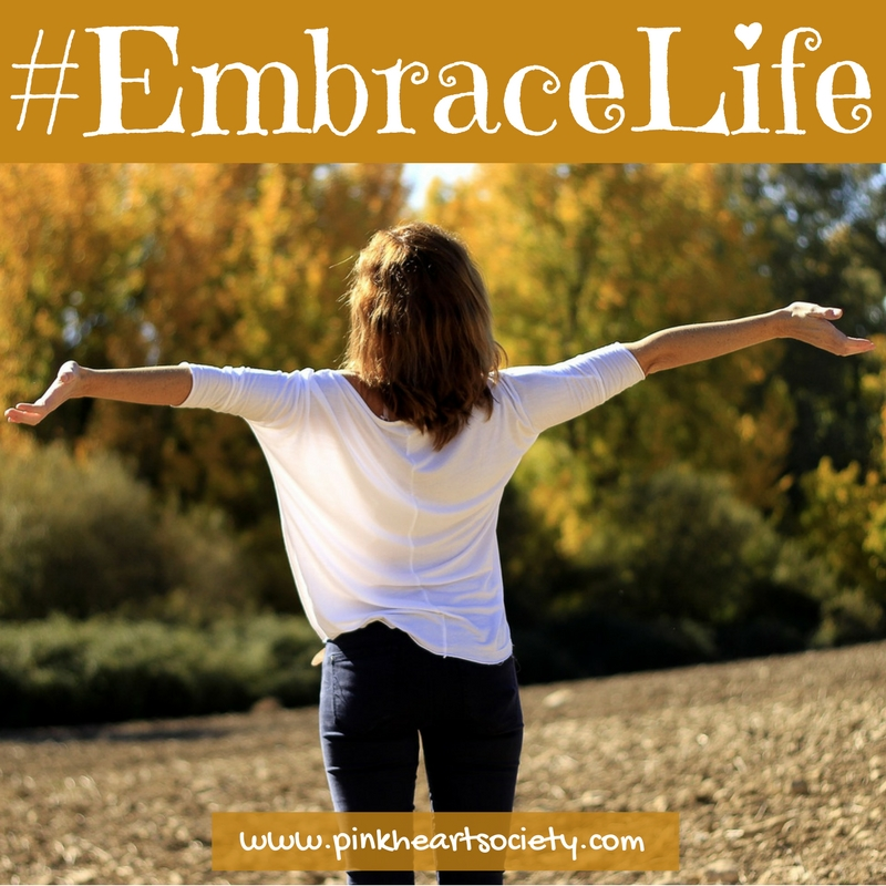 #EmbraceLife