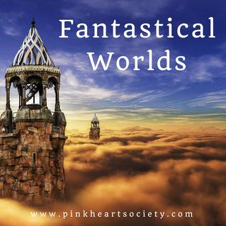 Fantastical Worlds