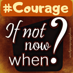 #Courage
