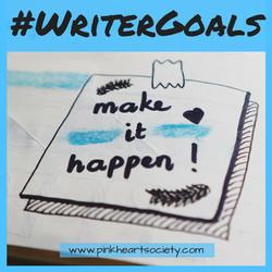 #WriterGoals