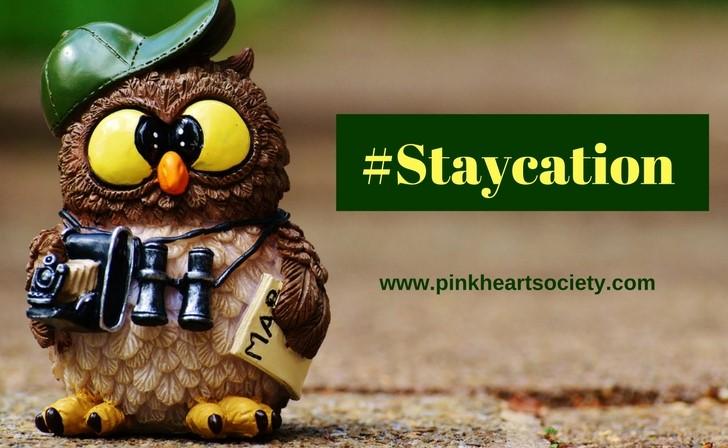 #Staycation