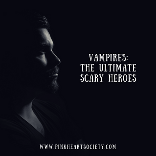 Vampires:  The Ultimate Scary Heroes