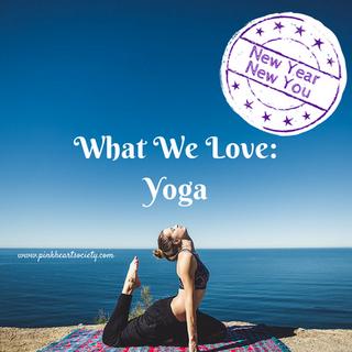 What We Love - Yoga