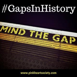Viva La Difference:  Gaps in History