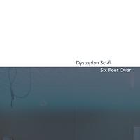 LHoA HE Single 4 Dystopian_SixFeetOver.p