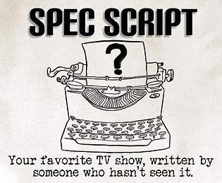 specscript - Spec Script Show.jpg
