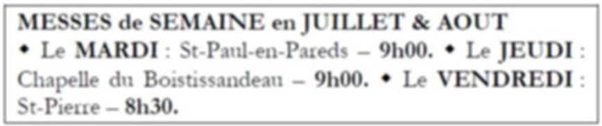 Messes de semaine - Juillet et aout 2020