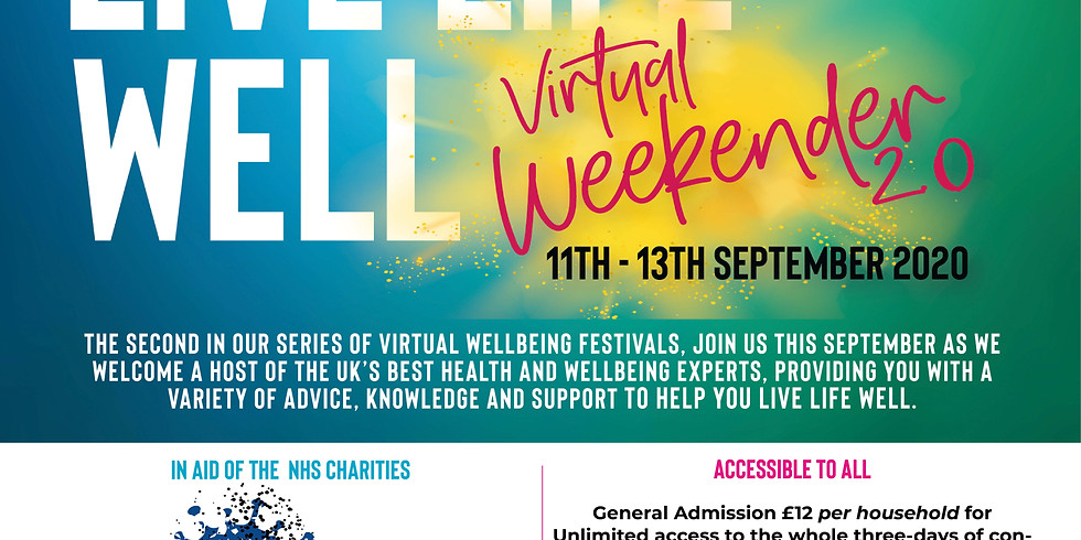 Live Life Well Weeknder 2.0 11-13th September 2020