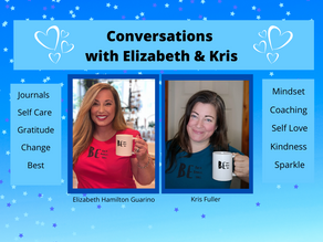 Join the Conversations with Elizabeth & Kris