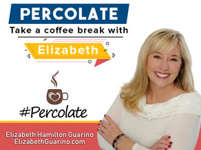 Let's Percolate! Take a Coffee Break with Elizabeth! Working from Home? Do Kids Need to be Quiet?