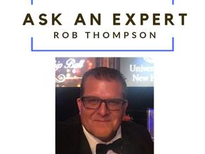 Ask an Expert - Dear Rob Thompson