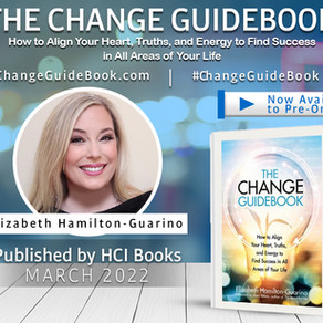 Align Your Heart, Truths, and Energy with The Change Guidebook