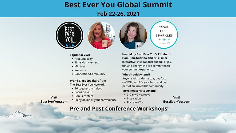 Best Ever You Global Summit - Being Your Best