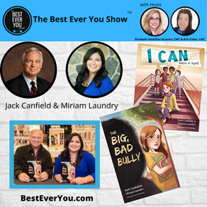 Our Interview with Jack Canfield and Miriam Laundry - I Can Believe in Myself