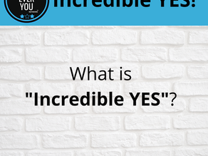 Join Us Tonight - Your Incredible Yes!