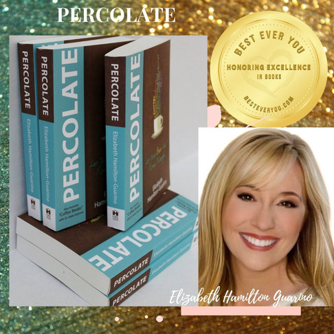PERCOLATE - Let Your Best Self Filter Through - Gold Seal of Excellence - Books