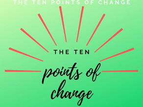 The Ten Points of Change