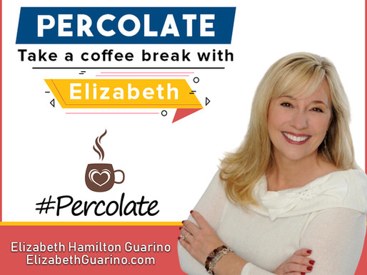 PERCOLATE: With Courage, Small Changes Yield Big Results