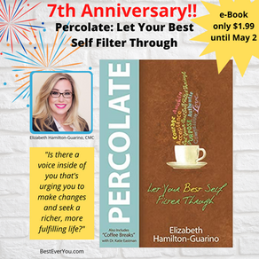 PERCOLATE - Let Your Best Self Filter Through Celebrates it's 7th Anniversary!!
