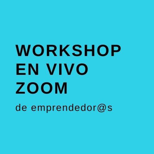Workshop  en Vivo  Online