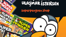 Önceki sayılarımızı almak istersen superpenguen.shop açıldı. Resme tıkla!