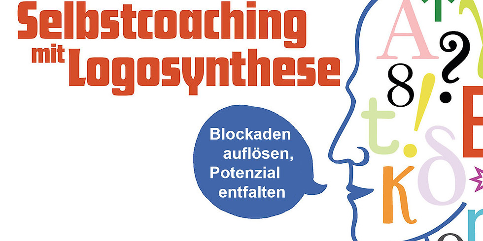 SELBSTCOACHING MIT LOGOSYNTHESE® 