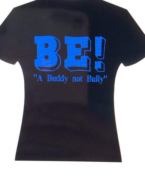 "BE! ""A Buddy Not Bully"""