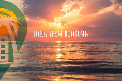 Long term booking.