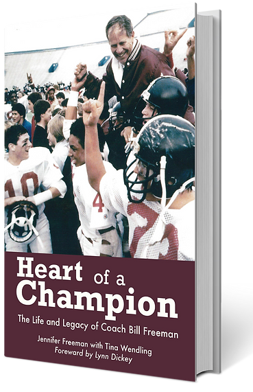 Coach Bill Freeman Heart of a Champion