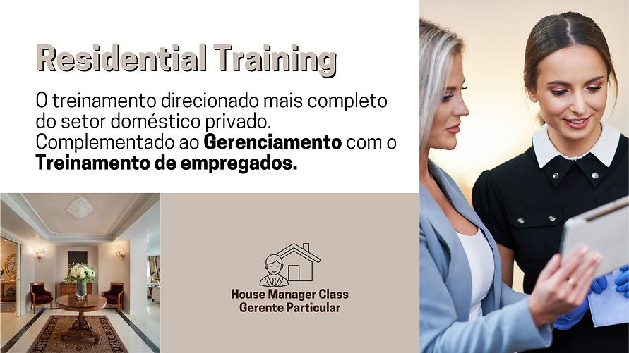 Residential Training a Governanta Brasil