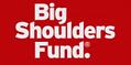 Big Shoulders Fund.png