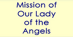 Mission of Our Lady of Angels.png
