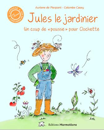 Livre - Jules le jardinier