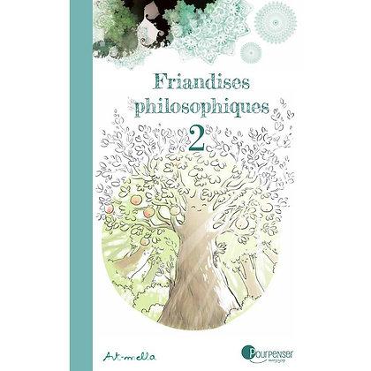 Tome 2 Friandises philosophiques