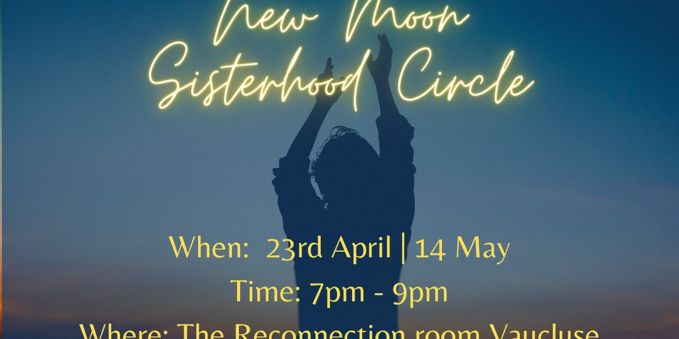 New Moon Sisterhood Circle