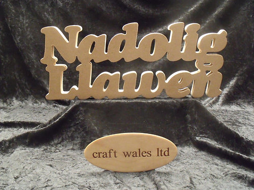 Nadolig Llawen Sign MDF Freestanding Welsh Word