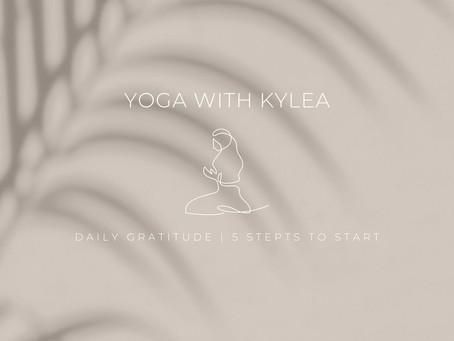 Daily Gratitude | 5 steps to start