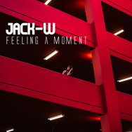 Jack-W / Feeling a moment