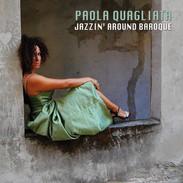 Paola Quagliata / Jazzin around baroque
