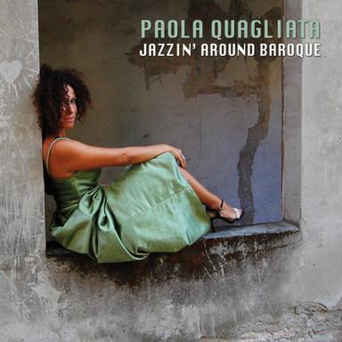 Paola Quagliata / Jazzin' around baroque