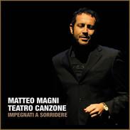 Matteo Magni / Teatro Canzone