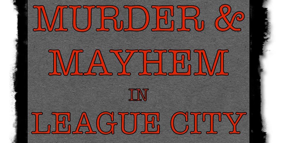 Murder & Mayhem League City WALKAbout