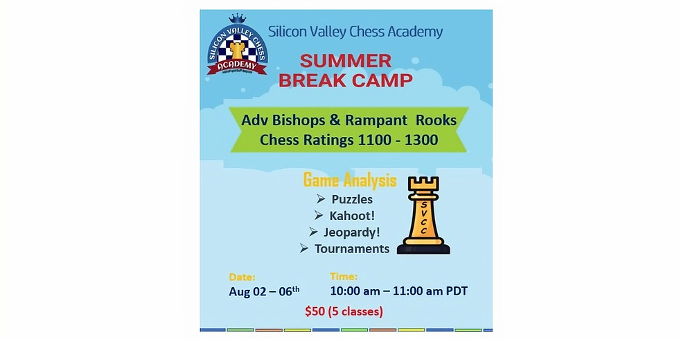 Summer Camp for  Adv Bishops & Rampant Rooks