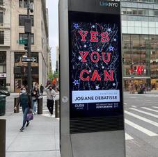 """New York, du 5 au 9 mai 2021, une de mes oeuvres """"YES YOU CAN""""  a défilé nuit et jour sur un immense panneau publicitaire de 150 m2 à Time Square et sur 100 panneaux publicitaires digitaux répartis dans tout Manhattan"""